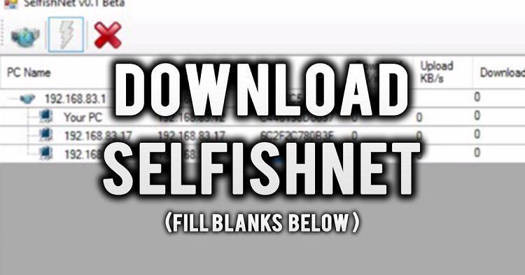 تحميل برنامج selfishnet أحدث إصدار 2020 للكمبيوتر والأندرويد