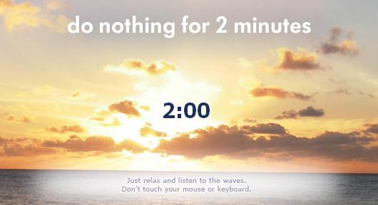 موقع Do Nothing for 2 Minutes